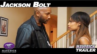 "New Movie Alert!  Urban Action ""Jackson Bolt"" Coming Soon!"