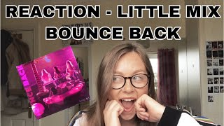 Reaction LITTLE MIX BOUNCE BACK.mp3