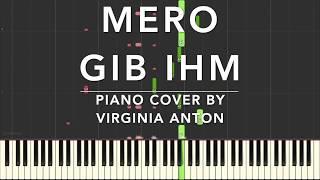 Mero Gib ihn Piano Cover Tutorial