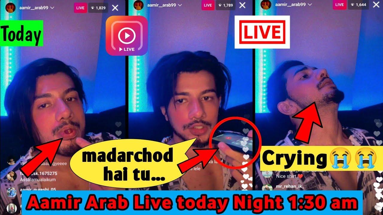 Aamir Arab live today night on instagram || Aamir Arab Crying 😭 || Aamir Arab New video || Full Live