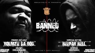 BANNED: HOLMZIE DA GOD VS REEPAH RELL | URLTV