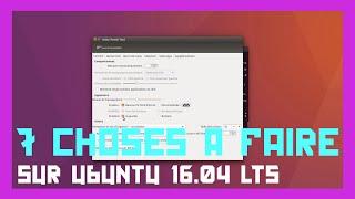 7 choses à faire après avoir installé ubuntu