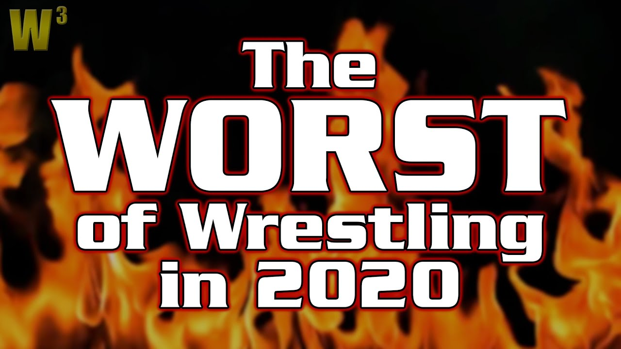 The Worst of Wrestling in 2020 | Wrestling With Wregret