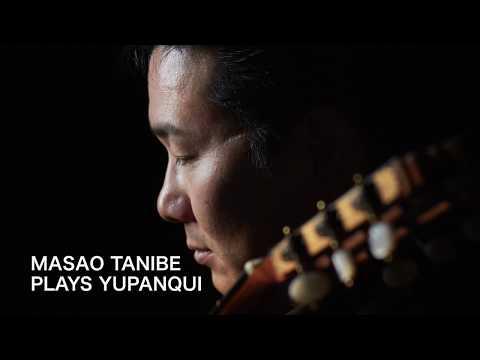 Masao Tanibe plays A.Yupanqui