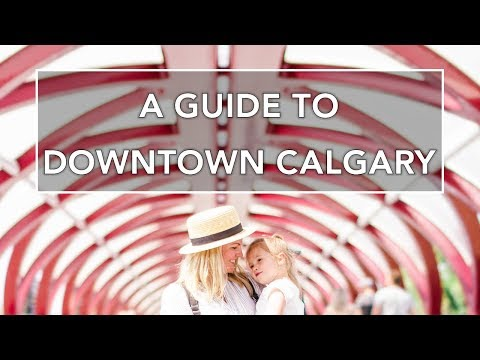 DOWNTOWN CALGARY: Eat, Drink, Play