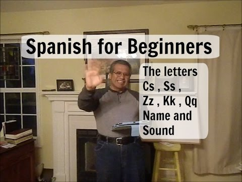 How to learn Spanish? The letters C S Z K Q Name and Sound, the frase of the day