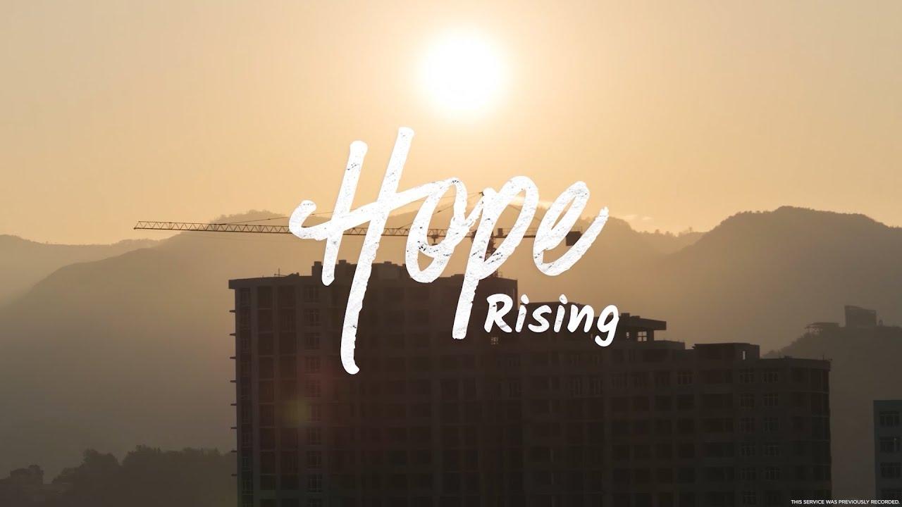Hope Rising - Week Six | Pastor Chris Morante
