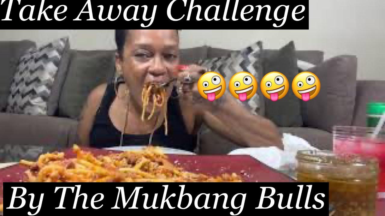 THE TAKE AWAY CHALLENGE CREATED BY THE MUKBANG B.U.L.L.S ..  BOOM BOOM BOOM