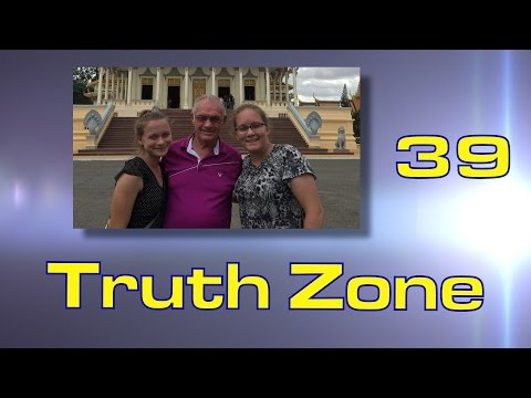 Truth Zone #39 / The Mooreheads Trip To Malaysia, Singapore, and Cambodia