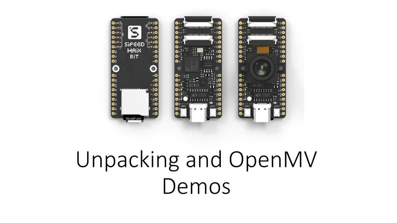 Sipeed MaiX Bit OpenMV Demos - Computer Vision : 3 Steps