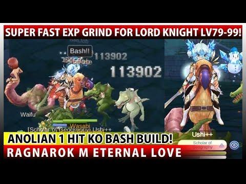 Super Fast Lv79-99 EXP Hunting Spot - Lord Knight Bash Type OHKO Anolian (Ragnarok M Eternal Love)