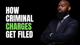 Crim Law 101   How Criminal Charges Get Filed