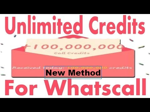 How to get unlimited credits in whatscall 100% Work