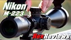 Nikon M-223 3-12x42 ~ SCOPE TEST (1080HD) – Rex Reviews