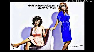 Download Mary Mary-Shackles ( Pattex Bootleg 2018) Mp3 and Videos