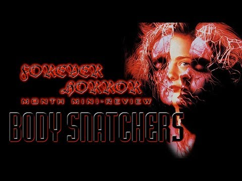 Body Snatchers (1994) - Forever Horror Month Mini-Review