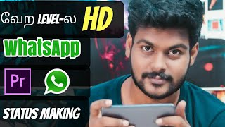 How to make 4k whatsapp status   60fps   Upload Without Quality loss   in tamil