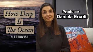 How Deep Is The Ocean | Producer Daniela Ercoli Snippet