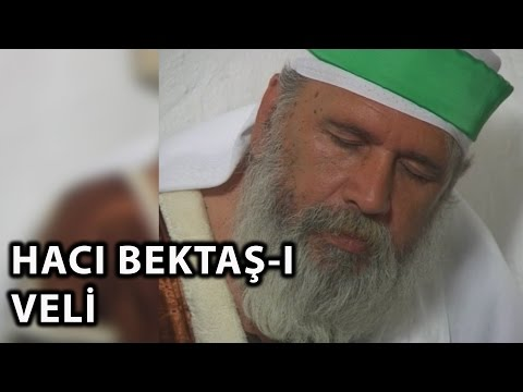 Hacı Bektaş-ı Veli (2009) - Tek Parça