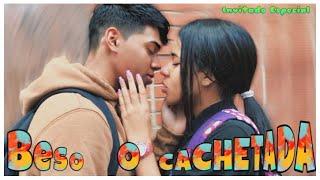Beso o Cachetada (Besando a Desconocidas)- Xavier Smith ft- Zackyel_tz