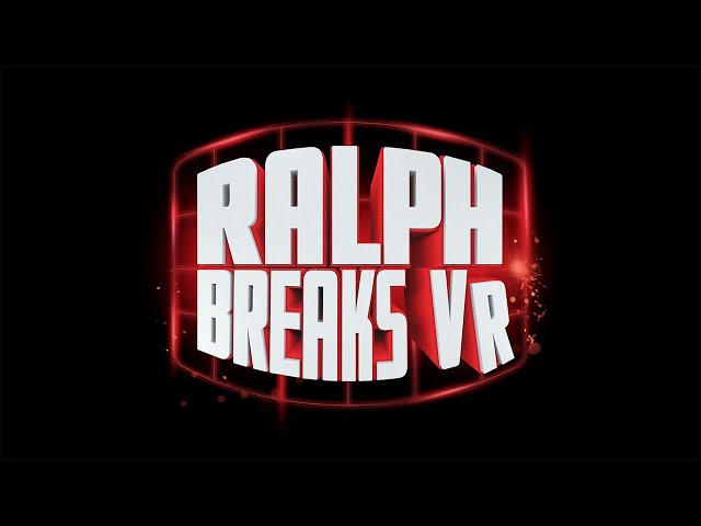 Ralph Breaks VR Official Launch Trailer - ILMxLAB, The VOID, and Walt Disney Animation Studios
