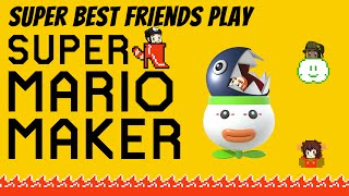 Super Best Friends Play Super Mario Maker