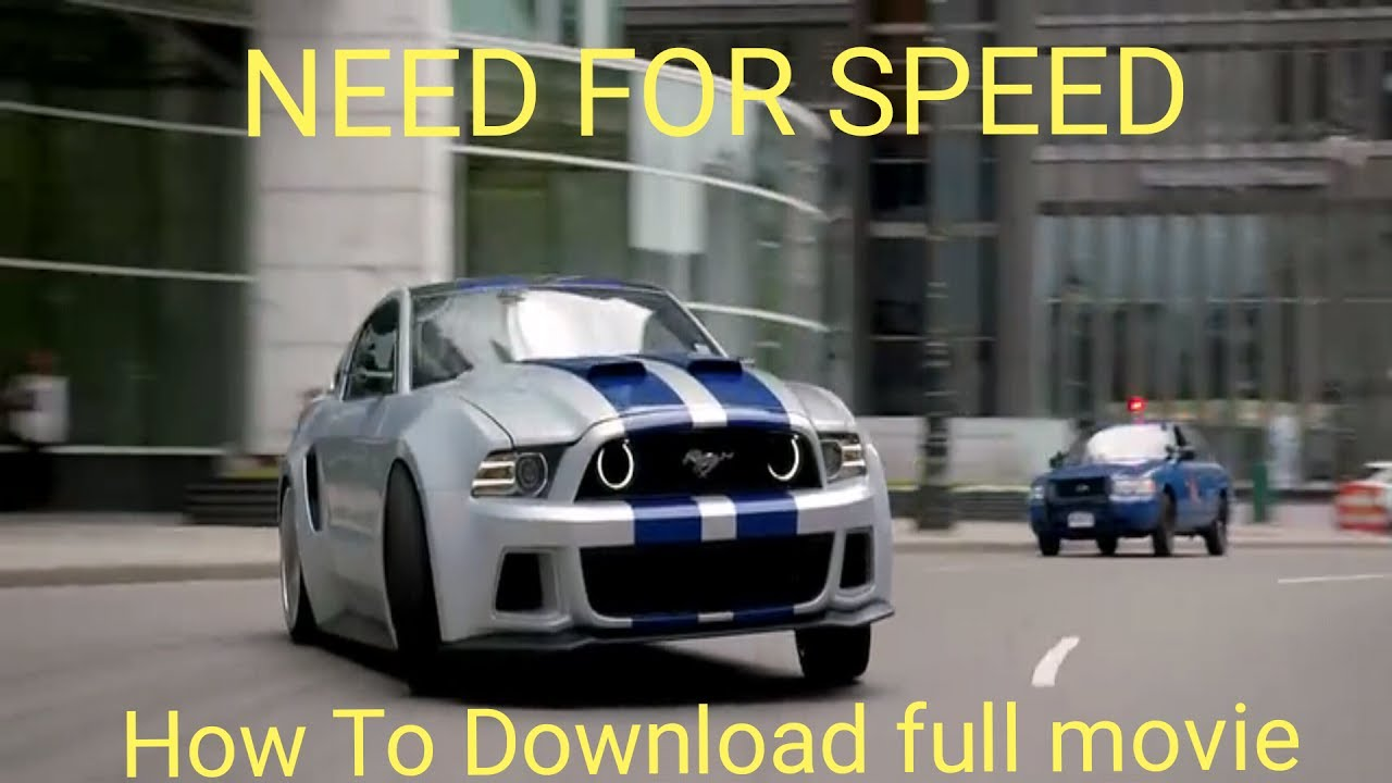 Need For Speed 2014 Full Movies How To Download Need For Speed