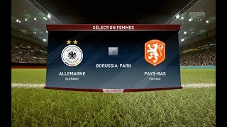 ALLEMAGNE / PAYS BAS - FEMININES WORLD CUP 18 GROUP 3 - FIFA CPU -