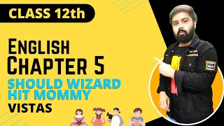 should wizard hit mommy class 12 in hindi