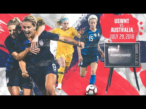 WNT Vs. Australia: USWNT Classics Replay - July 29, 2018
