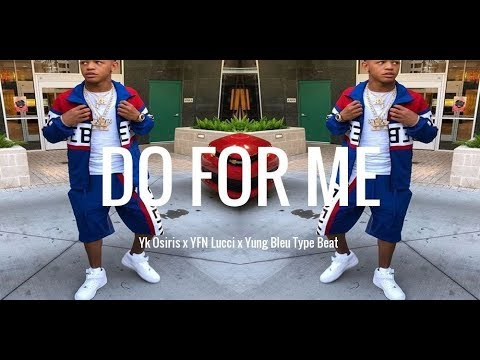 Yk Osiris x YFN Lucci x Yung Bleu Type Beat 2020 – Do For Me (prod. JayBeatzMuzik)