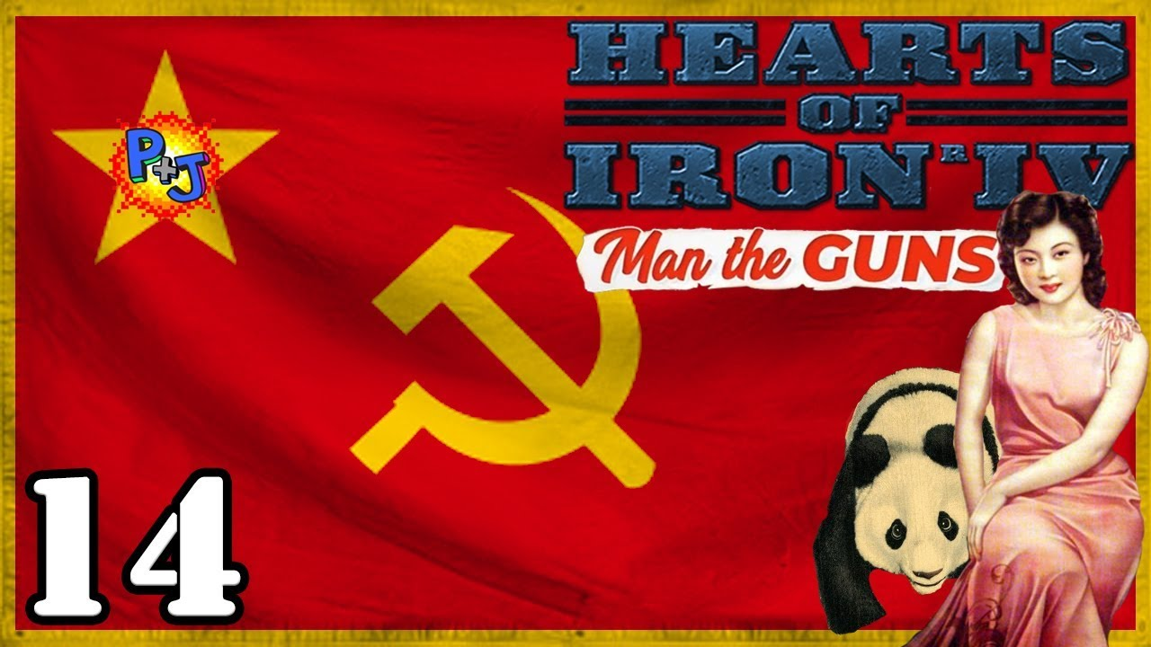 Let's Play Hearts of Iron 4 Communist China | HOI4 Man the Guns 1 7  Gameplay Episode 14