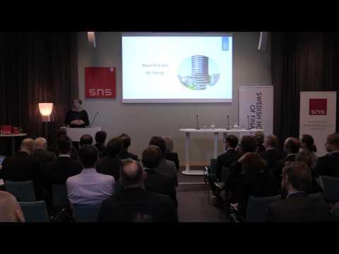 SNS/SHOF Finanspanel: Vad betyder Basel III för Sverige?