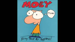 Moby - Bring Back My Happiness (Extended Mix)