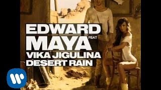 "EDWARD MAYA feat VIKA JIGULINA ""Desert Rain"" (new single Nordic release 2011)"
