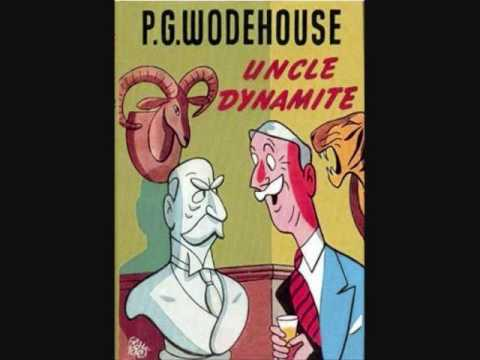 P.G. Wodehouse: Uncle Dynamite and the Critics