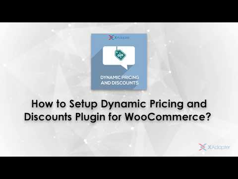 How to Setup Dynamic Pricing and Discounts Plugin for WooCommerce?