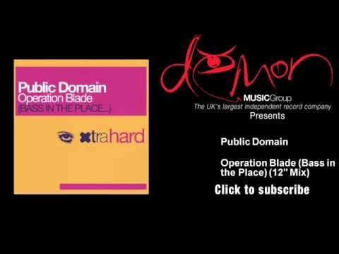 "Public Domain - Operation Blade (Bass in the Place) - 12"" Mix"