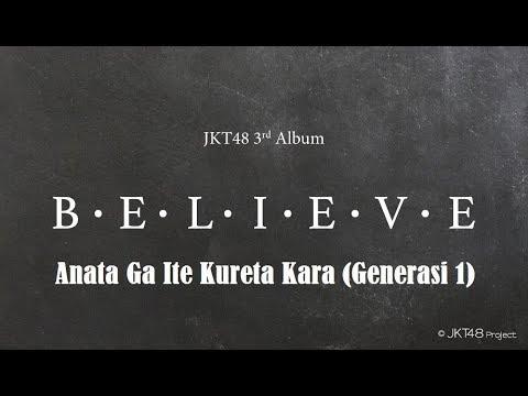 [Lirik] JKT48 - Anata Ga Ite Kureta Kara (Generasi 1)