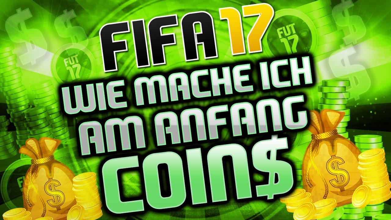 Fifa 17 Wie Mache Ich Am Anfang Schnell Viele Münzen Deutsch