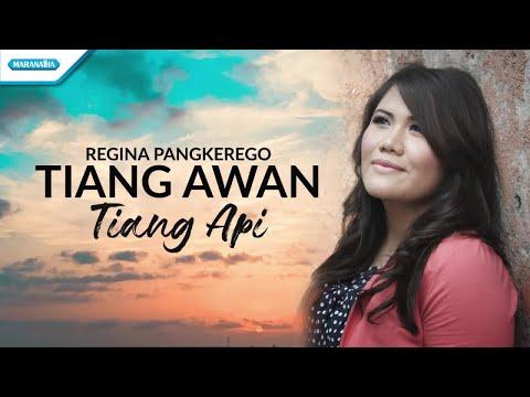 Tiang Awan Tiang Api - Regina Pangkerego (with Lyric)