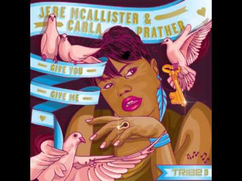 Jere McAllister with Carla Prather - Give You, Give Me (Sean McCabe and Black Sonix Remix)