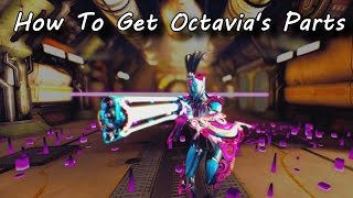 Warframe - How To Get Octavia's Parts (Spoiler Free Guide)