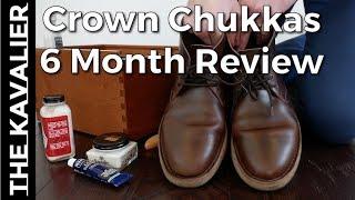 Crown Northampton Chukkas - 6 Month Review & Shoe Care