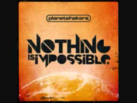 Planetshakers - Nothing is Impossible featuring Israel Houghton
