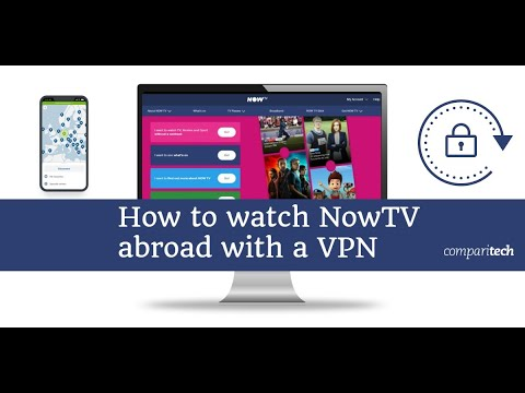 How To Watch Now TV Abroad