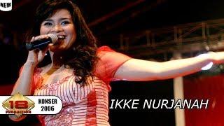 IKKE NURJANAH - MANDI MADU | 100% BIKIN GOYANG.. (LIVE KONSER PAMEKESAN 2006)