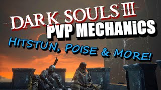 DARK SOULS III PvP MECHANICS: Hit stun, Poise & More! (READ THE DESCRIPTION!)
