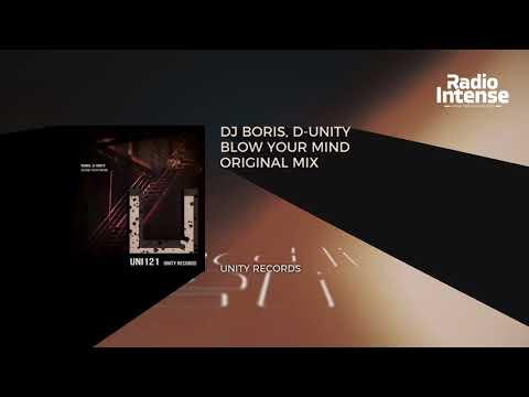 Premiere: DJ Boris, D-Unity - Blow Your Mind (Original Mix) [Unity Records] // Techno