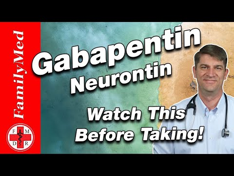 GABAPENTIN | Neurontin: Side Effects and How to Take